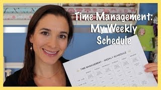 Time Management: My Weekly Schedule (2014)