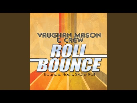 Bounce, Rock, Skate, Roll
