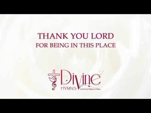 Thank you Lord for Being - Divine Hymns - Lyrics Video