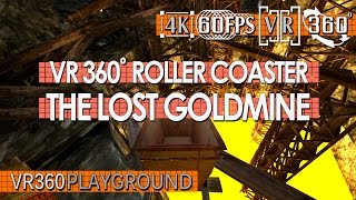 VR 360˚ Roller Coaster - The Lost Goldmine