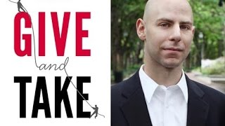 Adam Grant - Give and Take | London Real