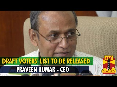 Draft Voters' List to be Released on October 15th : Praveen Kumar - Thanthi TV