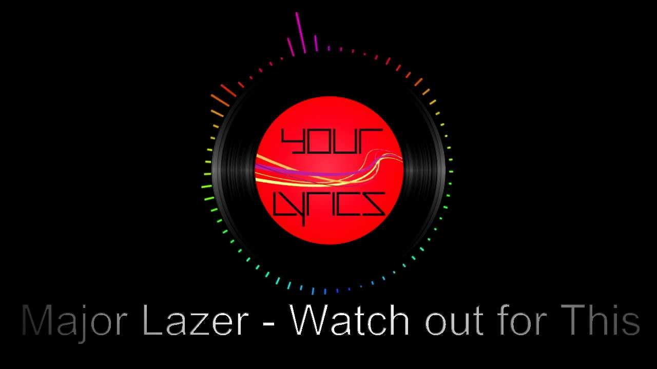 Watch Out For This (Bumaye) - Major Lazer Feat. Busy ...