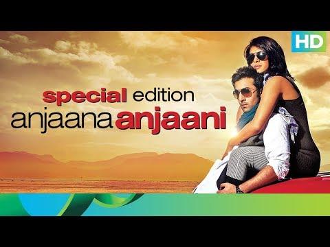 Anjaana Anjaani Movie | Special Edition | Priyanka Chopra & Ranbir Kapoor