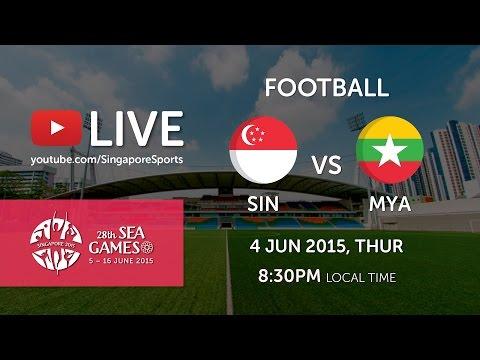 Football: Singapore vs Myanmar | 28th SEA Games Singapore 2015