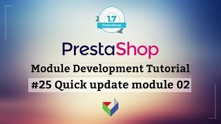 Making of PrestaShop Quick Update Module 02 | PrestaShop Module Tutorial | Part 25