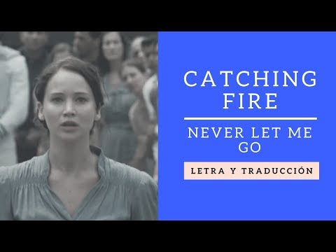 Santiago Laserna - Never Let Me Go - Hunger Games Catching Fire