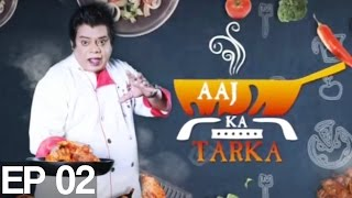 AAj Ka Tarka Episode 2