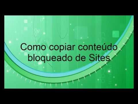 Como copiar conteúdo de site bloqueado