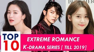 Extreme Romance Korean Drama List - Top 10 [2019 Updated!!!]