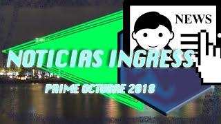 Noticias Ingress Prime Octubre 2018