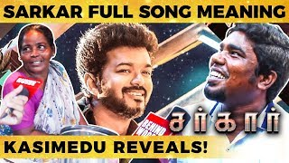 Sarkar Simtaangaran Full Song Meaning North Madras Kasimedu Reveals Dc 199