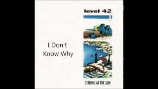Watch Level 42 I Dont Know Why video