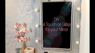 DIY Decora tu espejo con brillo /  Glitter Mirror