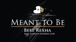 Download Lagu Bebe Rexha - Meant to Be (ft. Florida Georgia Line) - Piano Karaoke / Sing Along / Cover with Lyrics Gratis STAFABAND