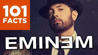 101 Facts About Eminem