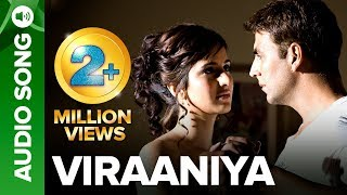 VIRAANIYA | Full Audio Song | Namastey London | Akshay Kumar & Katrina Kaif