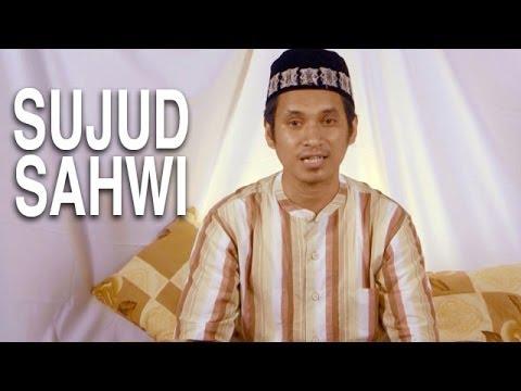 Serial Fikih Islam (31): Sujud Sahwi - Ustadz Abduh Tuasikal