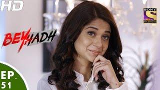 Beyhadh - बेहद - Episode 51 - 20th December, 2016