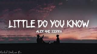Download Song Little Do You Know || Alex & Sierra Lyrics Free StafaMp3