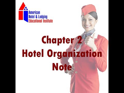Chapter 2 :  Hotel Organization Note - AHA