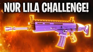 NUR LILA CHALLENGE! 🏆 | Fortnite: Battle Royale