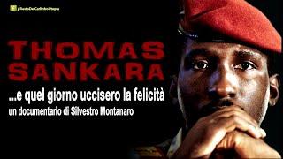 """Sankara - """"... e quel giorno uccisero la felicita' """""""