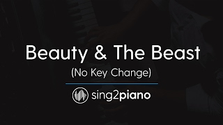 Beauty & The Beast (No Key Changes - Piano Karaoke) Ariana Grande & John Legend