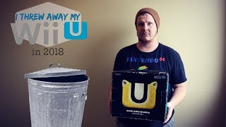 I Threw Away My Wii U in 2018