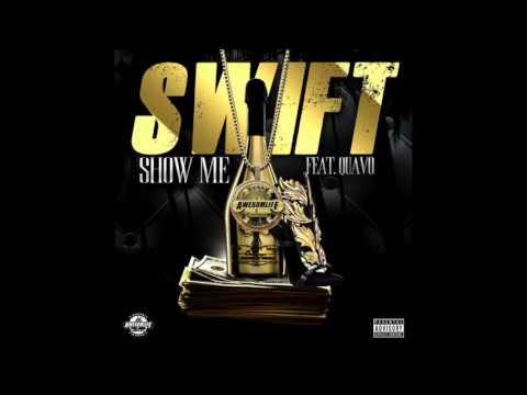 Swift ft. Quavo Show Me (Official Audio)