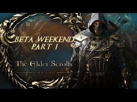 Let's Play The Elder Scrolls Online Beta Weekend - Gameplay/Review - Part 1