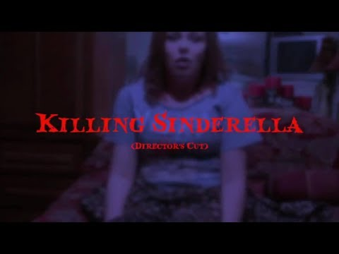 Killing Sinderella video