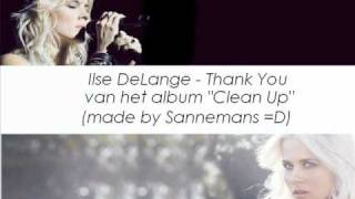 Watch Ilse Delange Thank You video