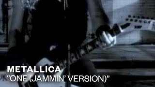 Metallica - One [Jammin' Version] (Video)