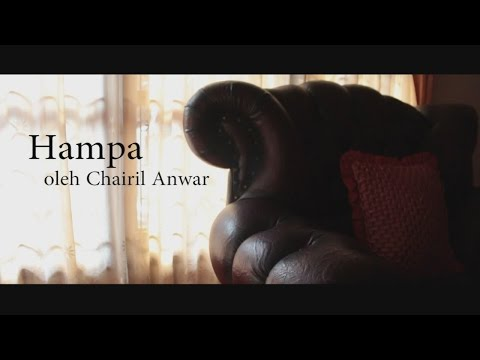(Video Poetry) Chairil Anwar - Hampa