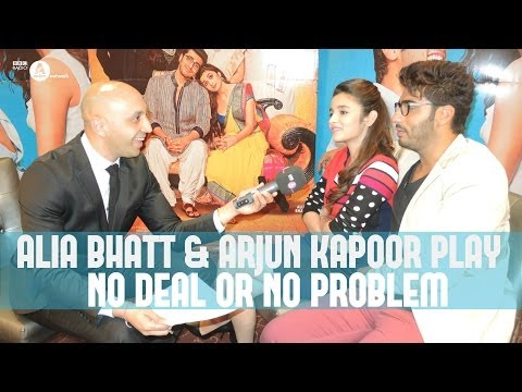 Alia Bhatt & Arjun Kapoor play No Deal or No Problem