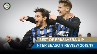 BEST OF PRIMAVERA UNDER 19 | INTER SEASON REVIEW 2018/19 😍⚫🔵