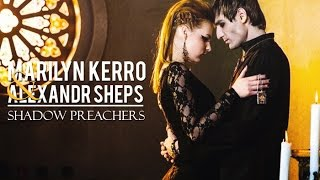 Marilyn Kerro & Alexandr Sheps ► shadow preachers
