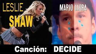 Leslie Shaw y canción Decide (letras) - Agarra esa Flor Mario!