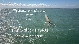 The Sailor's route to Zanzibar - A Ngalawa cup documentary