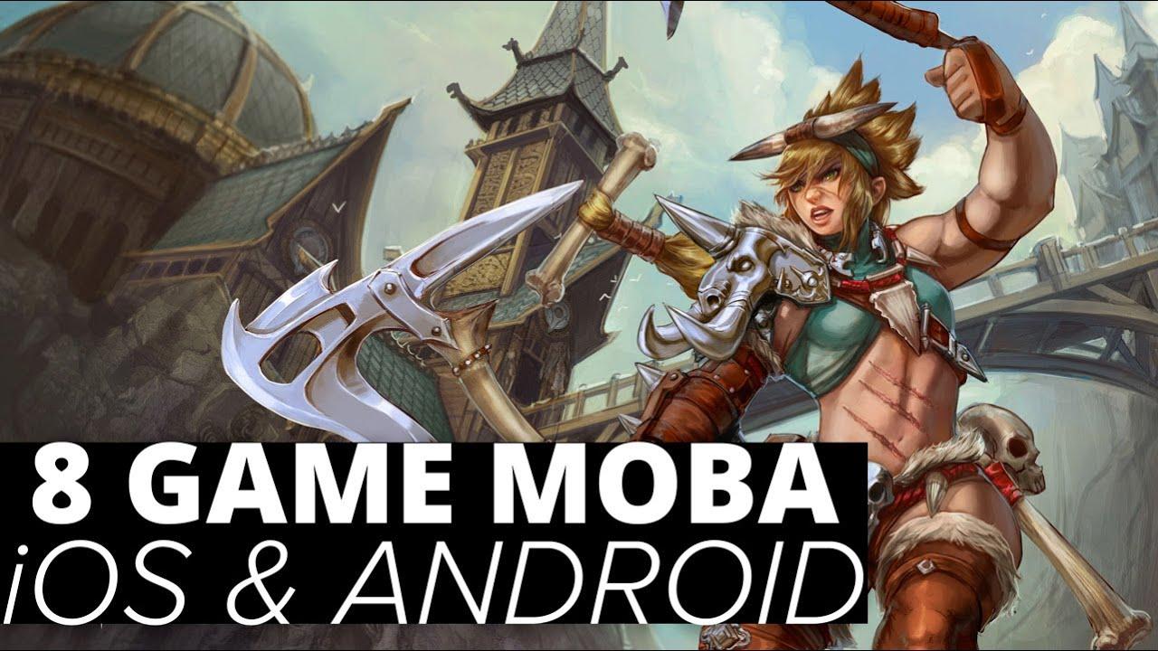 Game Moba Mirip Dota Di Ios Dan Android Terbaik Youtube