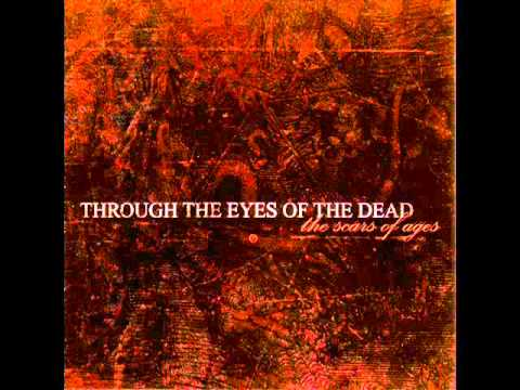 Through The Eyes Of The Dead - Beneath Dying Skies
