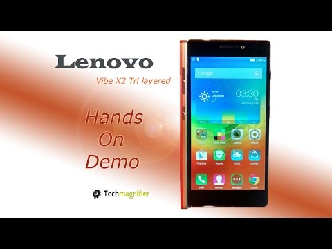 Lenovo Vibe X2 Tri layered Smartphone Hands On Demo