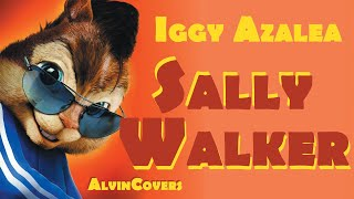 Iggy Azalea - SALLY WALKER - Alvin and the Chipmunks