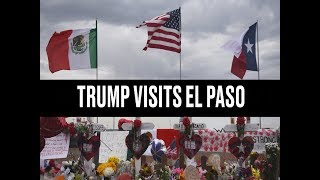 El Paso: Trump Visits Survivors of Mass Shooting