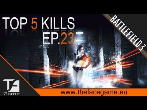 Battlefield 3 TOP 5 : Plays Ep.23