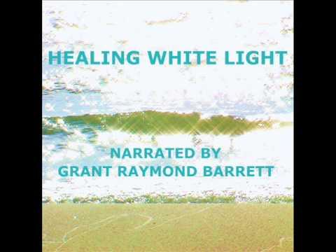Healing White Light Meditation Healing White Light Audio