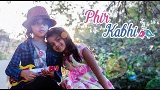 PHIR KABHI | Cover By Faizaan Salar | Ft. Paridhi Soni | M.S. DHONI : The Untold Story