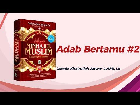 Adab Bertamu - Ustadz Khairullah Anwar Luthfi