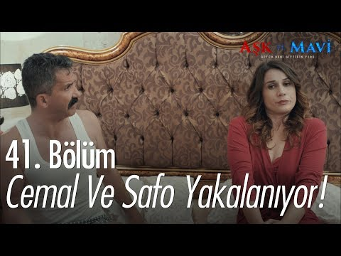 Cemal ve Safiye yakalanıyor - Aşk ve Mavi 41. Bölüm